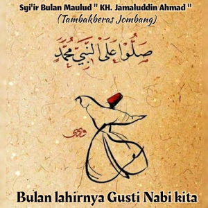 Syi'ir Bulan Maulaud K.H. Djamaluddin Ahmad